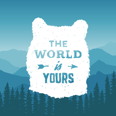 hand drawn wilderness typography poster with bear and arrow. the world is yours. artwork for hipster wear. vector Inspirational illustration on mountain background