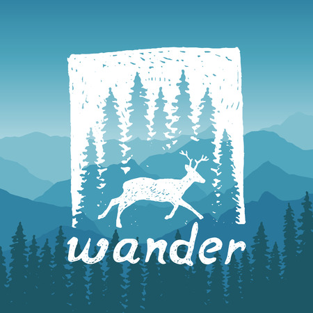 hand drawn wilderness typography poster with deer and pine trees. wander. artwork for hipster wear. vector Inspirational illustration on mountain background