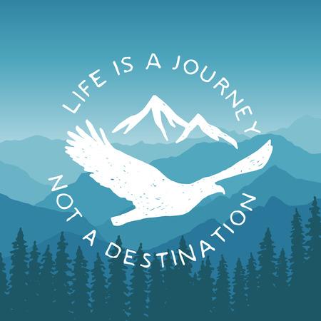 halcones: dibujado a mano cartel de la tipografía con el águila y las montañas volar. la vida es un viaje no un destino. obra para el desgaste inconformista. ilustración vectorial inspirada en el fondo de la montaña Vectores