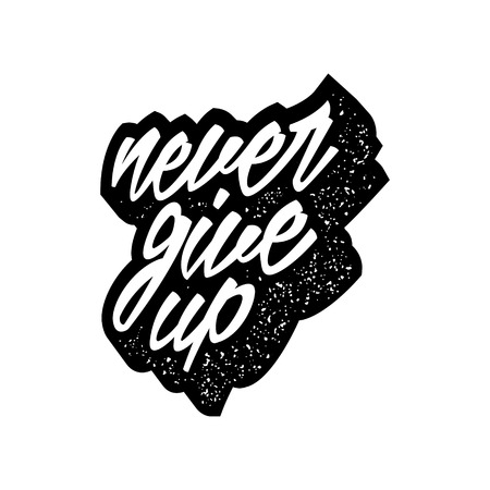 Inspirational quote with grunge letterpress effect never give up lettering artwork for t-shirt or bag print 向量圖像