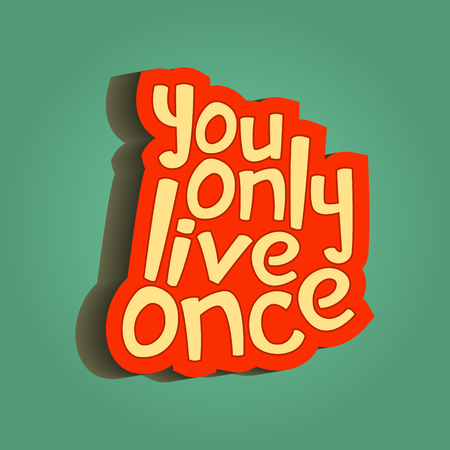 Inspirational quote retro illustration you only live once lettering artwork for t-shirt or bag print 向量圖像