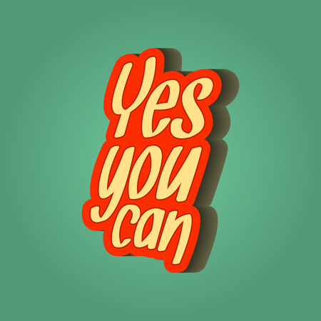 Inspirational quote retro illustration. yes you can. vector typography poster. lettering artwork for t-shirt or bag print 向量圖像