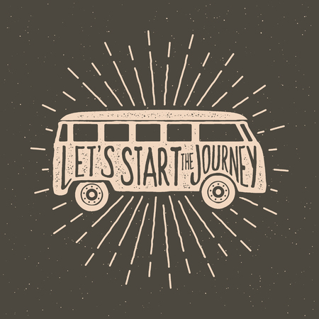 hand drawn vintage label with textured minivan illustration,  inspirational quote and sunburst. lets start the journey. vector typography poster. lettering artwork for t-shirt or bag print 向量圖像
