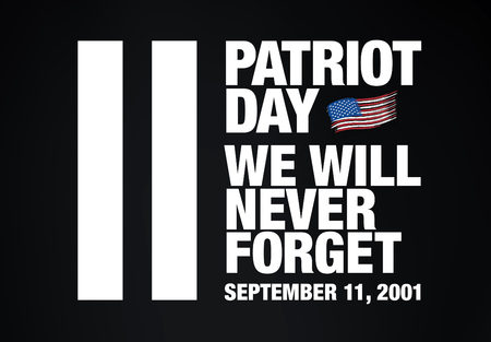 eleventh: Patriot Day. September 11. We will never forget Illustration