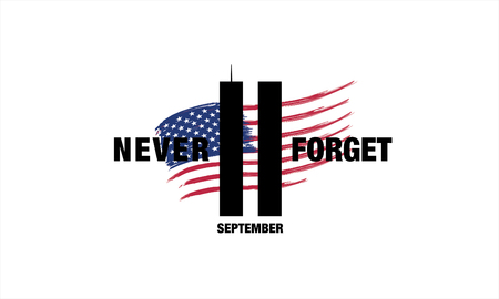 Patriot Day. September 11. We will never forget Ilustrace