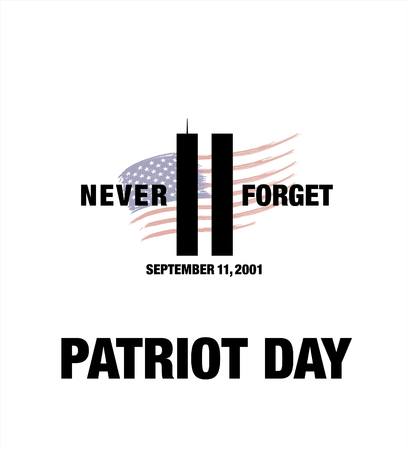 11: Patriot Day. September 11. We will never forget Illustration