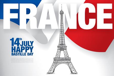 fourteenth: France. 14 th of July. Happy Bastille Day.