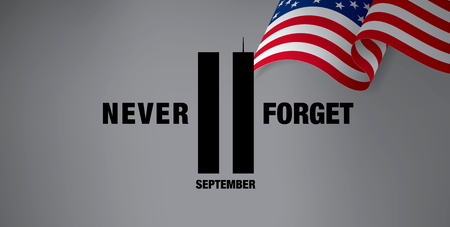 will: Patriot Day. September 11. We will never forget Illustration