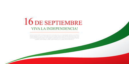 Mexican translation of the inscription: 16 th of September. Happy Independence day! Viva Mexico! Illustration