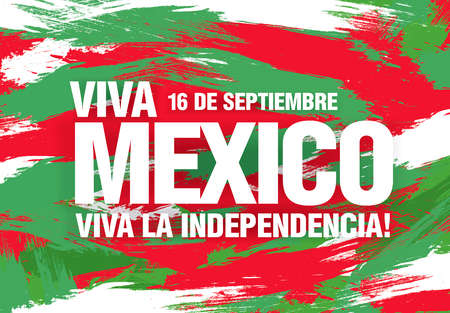 Mexican translation of the inscription: 16 th of September. Happy Independence day! Viva Mexico Illustration