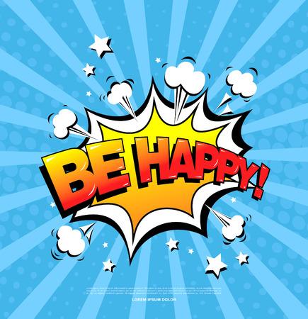 big screen: Be happy! Speech bubble icon