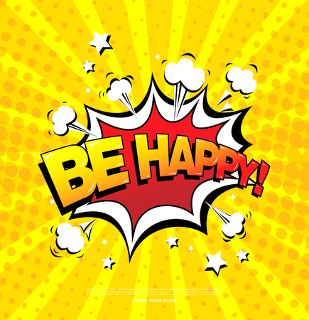 be happy: Be happy! Speech bubble icon