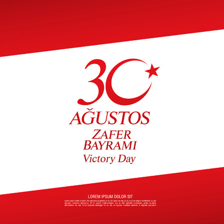 August 30 Victory Day. Translation Turkish inscriptions: August 30 Victory Day Ilustrace