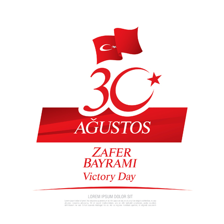 August 30 Victory Day. Translation Turkish inscriptions: August 30 Victory Day Illustration