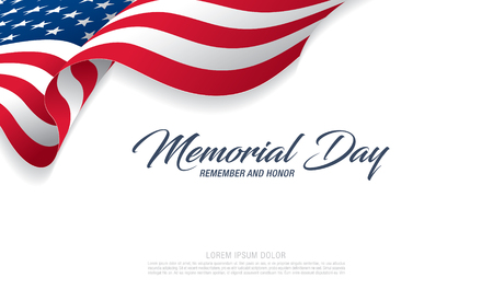 Memorial day. Remember and honor.