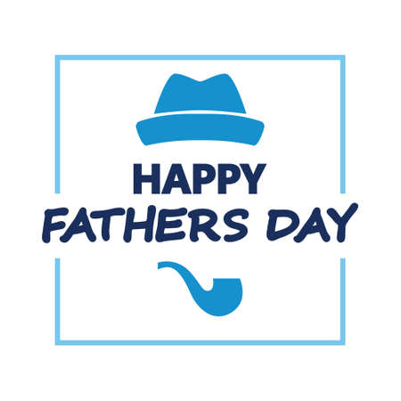 Happy fathers day. Hat and smoking pipe greeting card. Vector illustration. Happy Fathers Day Bowler hat