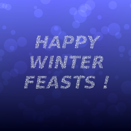 feasts: Happy winter feasts inscription composed of snowflakes on blue gradient background with soft bokeh