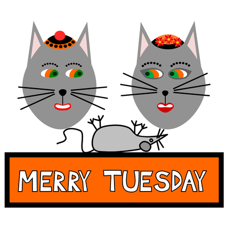 Two cat faces with caps smiling, looking at the lying mouse, with inscription merry tuesday