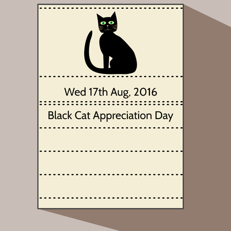 17th: Black Cat Appreciation Day - Stylized cartoon calendar letter of 17th august 2016 with cute sitting animal silhouette. To blank lines may be something to add.