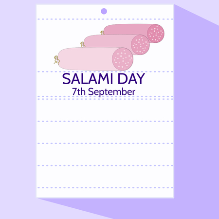 culinary arts: Salami Day - Stylized cartoon calendar letter of 7th September with three salami bars. In blank lines may be something to write.