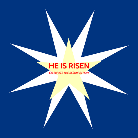 Simple banner with the word HE IS RISEN - CELEBRATE THE RESURRECTION - on dark blue background five-pointed and eight-pointed star as a symbol of Jesus and his mother - Christian Easter theme