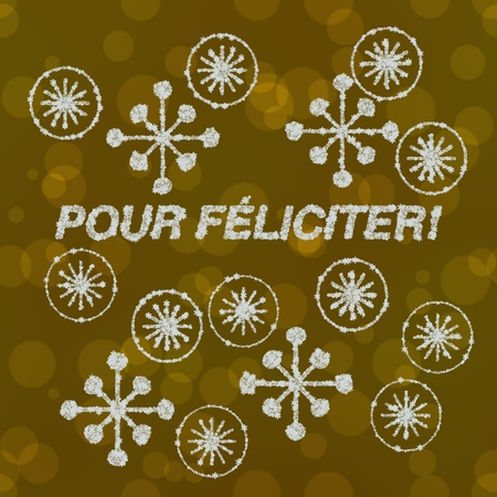 pour feliciter: Decorative shapes and text Pour Feliciter composed of snowflakes on gold bokeh metalic background - congrats card on french, or the language of diplomatic protocol. Stock Photo