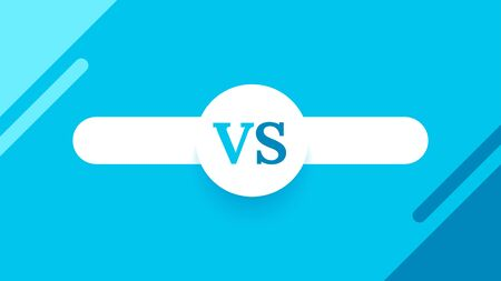 Vs screen. Blue abstract versus background. Fight template. Simple modern comic design. Flat style vector illustration.