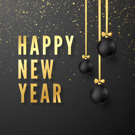 Greeting golden text Happy New Year on dark background. Black Christmas balls hanging on golden ribbons. Vector illustration