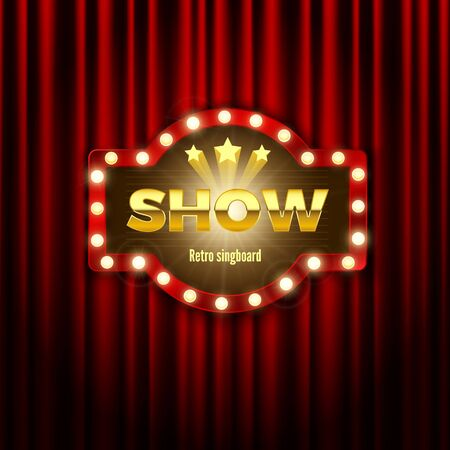 Retro signboard with shiny lights. Advertising banner on curtain. Vector illustration