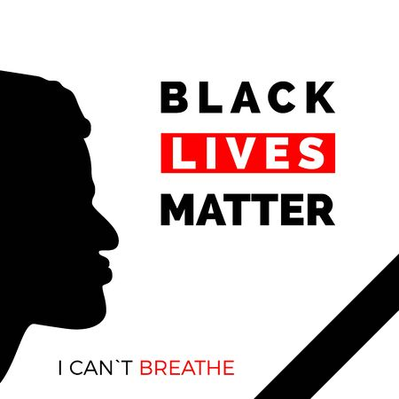 Black Lives Matter and i can't breathe text on poster. Black face profile and mourning ribbon. Humanity social issue. Vector Illusztráció