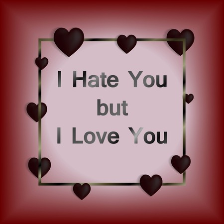 Happy valentines day and weeding design elements. Black hearts with frame. Vector illustration. I hate you bu i love you Ilustração