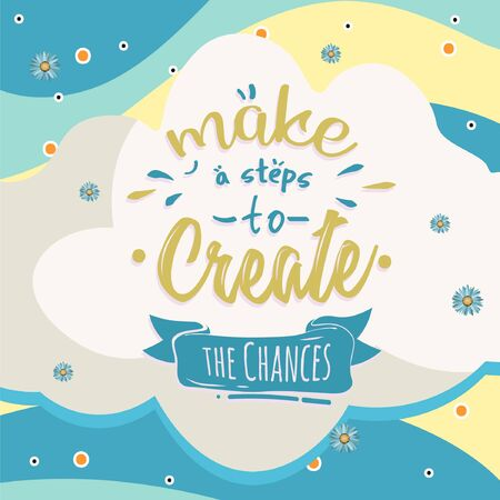 Typography vector background with inspiring letter and motivational message for beatiful life