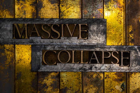 Massive Collapse text message on textured grunge copper and vintage gold background