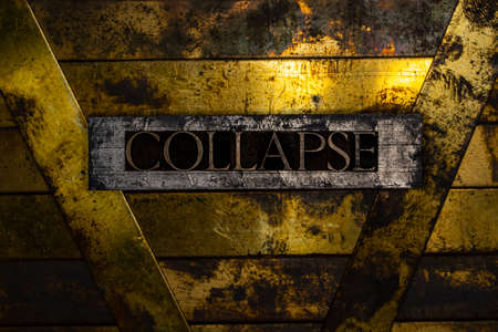 Collapse text message on textured grunge copper and vintage gold background