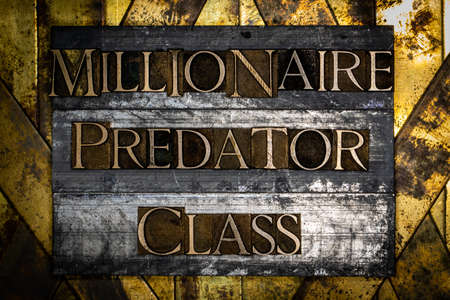Millionaire Predator Class text on textured lead with grunge copper and vintage gold background
