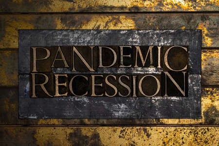 Pandemic Recession text on vintage textured bronze grunge copper and gold background