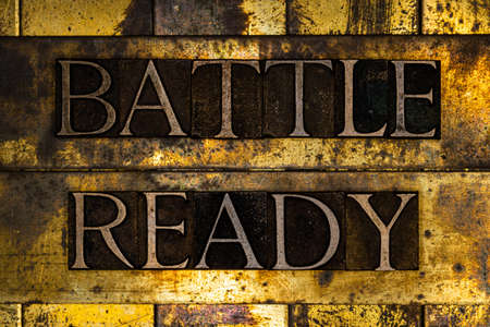 Battle Ready text on textured grunge copper and vintage gold background