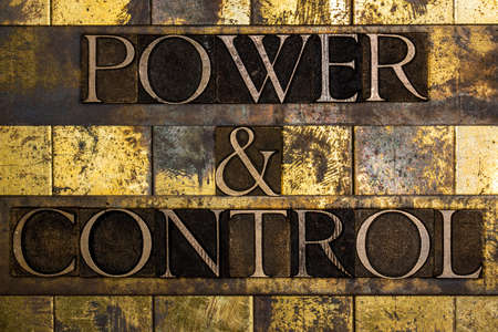 Power and Control text on textured grunge copper and vintage gold background