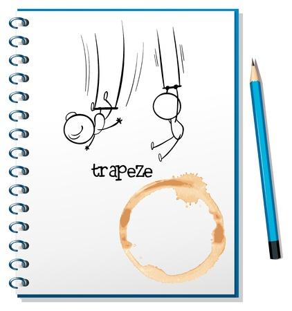 trapeze: Illustration of a notebook with a sketch of people hanging at the trapeze on a white background