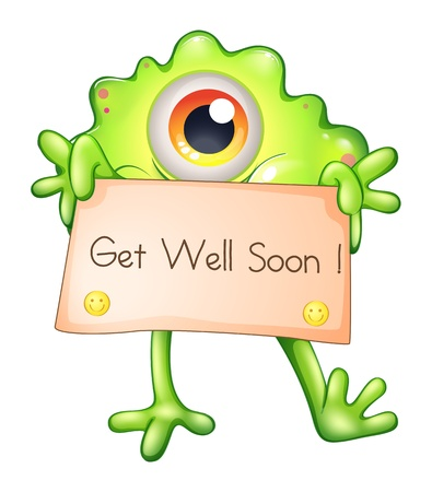 Illustration of a green monster holding a get-well-soon signage on a white background Vector