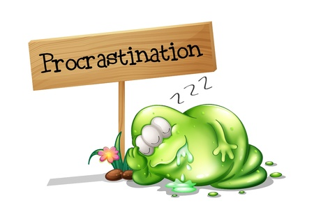 salivating: Illustration of a green monster procrastinating beside a signboard on a white background