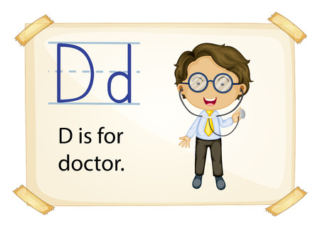phonetic: Illustration of alphabet D is for doctor