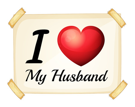 Illustration of a sign saying i love my husband Illustration