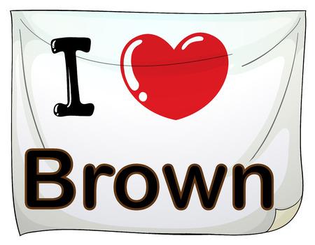 rectángulo: Una pancarta que muestra el amor de Brown en un fondo blanco