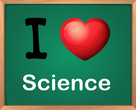 i like my school: Illustration of i love science sign