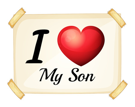 Illustration of a sign saying i love my son