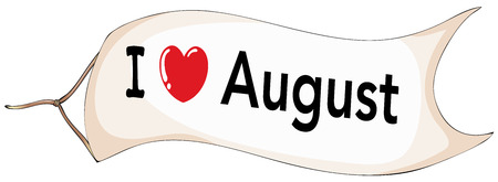 labelling: I love August banner on a white background