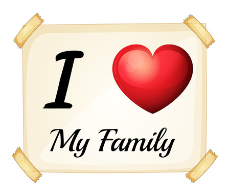 families together: I love my family sign Illustration