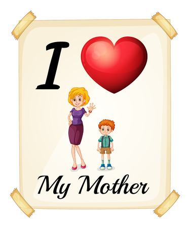 posted: I love my mother posted on the wall