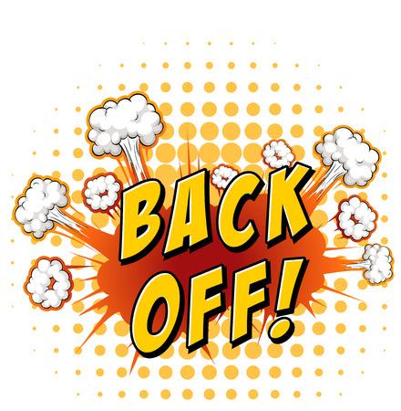 blast off: Back off sign with yellow polkadot background Illustration